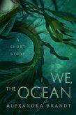 We, The Ocean (eBook, ePUB)