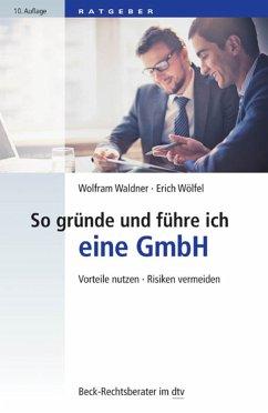 So gründe und führe ich eine GmbH (eBook, ePUB)