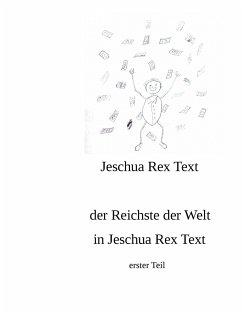 der reichste der Welt in Jeschua Rex Text