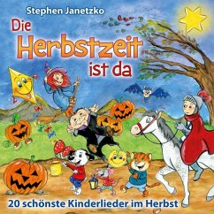 Die Herbstzeit ist da, 1 Audio-CD - Janetzko, Stephen