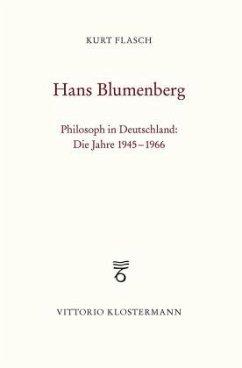 Hans Blumenberg - Flasch, Kurt