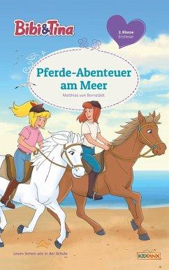 Bibi & Tina - Pferde-Abenteuer am Meer (eBook, ePUB) - Bornstädt, Matthias von