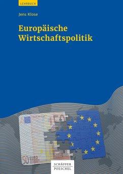 Europäische Wirtschaftspolitik (eBook, PDF) - Klose, Jens