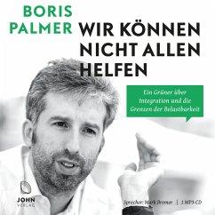 Wir können nicht allen helfen (MP3-Download) - Palmer, Boris