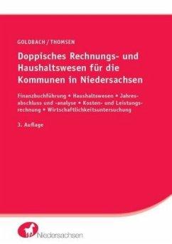 Doppisches Rechnungs- und Haushaltswesen für die Kommunen in Niedersachsen - Goldbach, Arnim; Thomsen, Marc