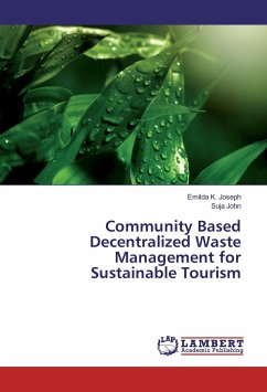 Community Based Decentralized Waste Management for Sustainable Tourism