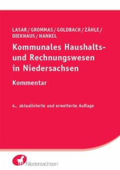 Kommunales Haushalts- und Rechnungswesen in Niedersachsen - Lasar, Andreas; Grommas, Dieter; Goldbach, Arnim; Zähle, Kerstin; Diekhaus, Berta; Hankel, Brigitte