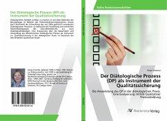 Der Diätologische Prozess (DP) als Instrument der Qualitätssicherung - Visontai, Sonja