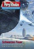"Schwarzes Feuer / Perry Rhodan-Zyklus ""Genesis"" Bd.2926 (eBook, ePUB)"