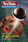"""Die Sterne warten / Perry Rhodan-Zyklus """"Genesis"""" Bd.2930 (eBook, ePUB)"""
