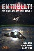 ENTHÜLLT! Die Missionen des John Titor II (eBook, ePUB)