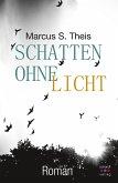 Schatten ohne Licht: Roman (eBook, ePUB)