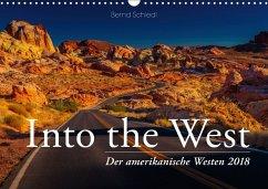 Into the West - Der amerikanische Westen (Wandkalender 2018 DIN A3 quer) Dieser erfolgreiche Kalender wurde dieses Jahr mit gleichen Bildern und aktualisiertem Kalendarium wiederveröffentlicht.