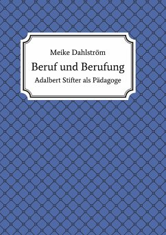 Beruf und Berufung - Dahlström, Meike