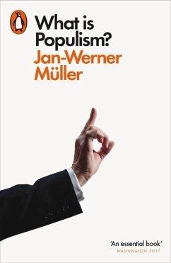 What Is Populism? - Muller, Jan-Werner