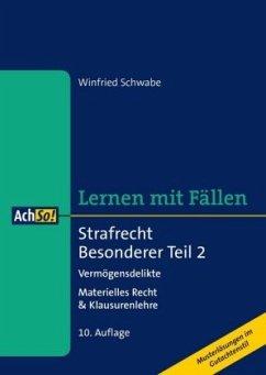 Strafrecht Besonderer Teil - Schwabe, Winfried