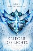 Nihil fit sine causa / Krieger des Lichts-Reihe Bd.1
