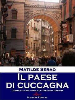 Il paese di cuccagna (eBook, ePUB) - Matilde Serao