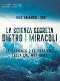 La scienza segreta dietro i miracoli (eBook, ePUB)