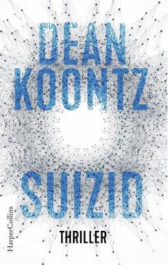 Suizid / Jane Hawk Bd.1 (eBook, ePUB) - Koontz, Dean