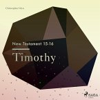 The New Testament 15-16 - Timothy (MP3-Download)