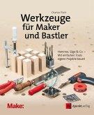 Werkzeuge für Maker und Bastler (eBook, PDF)
