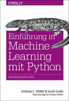 Einführung in Machine Learning mit Python (eBook, PDF) - Müller, Andreas C.; Guido, Sarah
