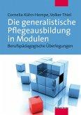 Die generalistische Pflegeausbildung in Modulen (eBook, PDF)