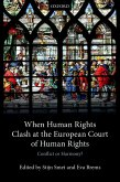 When Human Rights Clash at the European Court of Human Rights (eBook, ePUB)