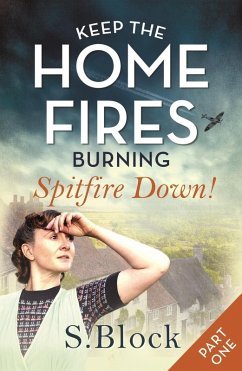 Keep the Home Fires Burning - Part One (eBook, ...