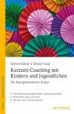 Kurzzeit-Coaching mit Kindern und Jugendlichen (eBook, ePUB)