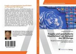 Fragile und gescheiterte Staatlichkeit am Beispiel der DR Kongo