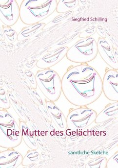 Die Mutter des Gelächters (eBook, ePUB) - Schilling, Siegfried