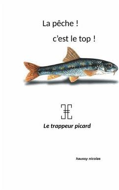 La pêche! c'est top! (eBook, ePUB)