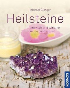 Heilsteine (eBook, PDF) - Gienger, Michael