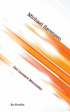 9788771880731 - Sørensen, Michael: Det Lineære Menneske (eBook, ePUB) - Livre