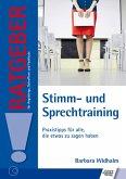 Stimm- und Sprechtraining (eBook, ePUB)