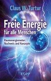 Freie Energie für alle Menschen (eBook, ePUB)