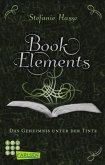 Das Geheimnis unter der Tinte / BookElements Bd.3