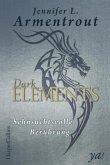 Sehnsuchtsvolle Berührung / Dark Elements Bd.3