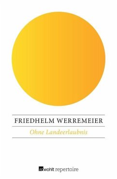 Ohne Landeerlaubnis (eBook, ePUB) - Werremeier, Friedhelm