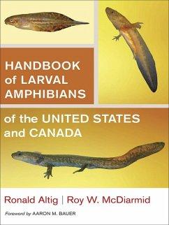 Handbook of Larval Amphibians of the United States and Canada (eBook, ePUB)
