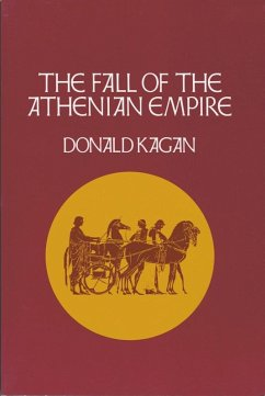 The Fall of the Athenian Empire (eBook, ePUB)