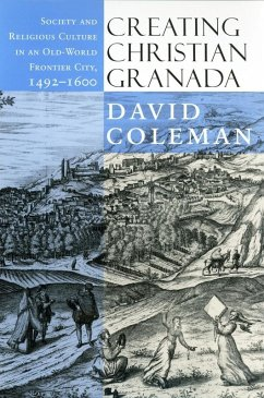 Creating Christian Granada (eBook, ePUB)