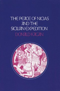 The Peace of Nicias and the Sicilian Expedition (eBook, ePUB) - Kagan, Donald