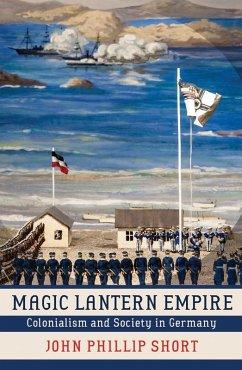 Magic Lantern Empire (eBook, ePUB)
