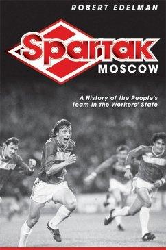 Spartak Moscow (eBook, ePUB)
