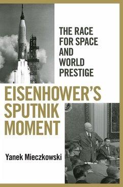 Eisenhower's Sputnik Moment (eBook, ePUB)