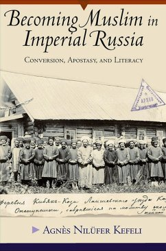 Becoming Muslim in Imperial Russia (eBook, ePUB)