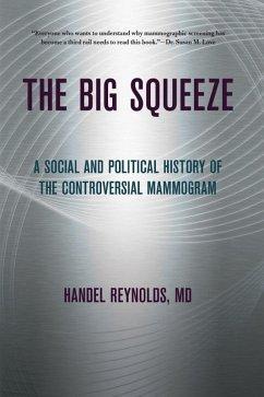 The Big Squeeze (eBook, ePUB)
